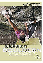 Besser-Bouldern-Grundlagen-und-Expertentipps
